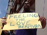 Feeling the Love, Bermuda.